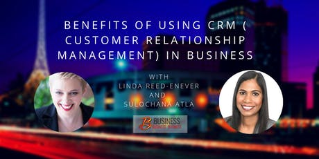 The Benefits of using a CRM ( Customer Relationship Management) in business tickets