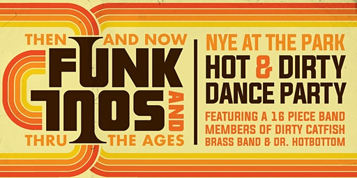 Funk and Soul through the Ages New Years Eve Bash