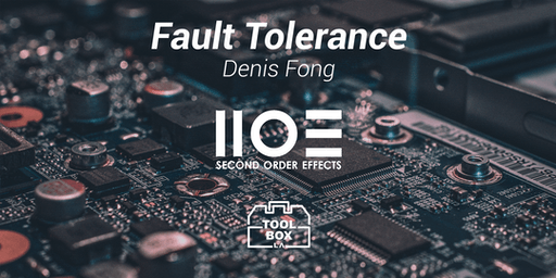 Fault Tolerance Discussion with Denis Fong