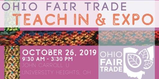 2019 Ohio Fair Trade Teach-in & Expo