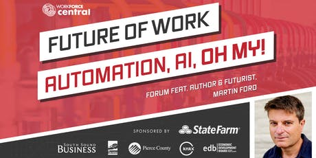 Future of Work Forum: Automation, AI, Oh My! tickets