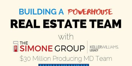 Building a Powerhouse Real Estate Team tickets