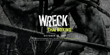 Wreck ThaiBoxing tickets