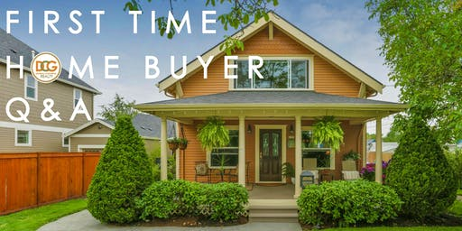 First Time Home Buyer Q&A