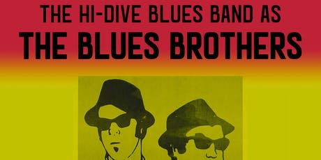 Blues Brothers Halloween w/ The Hi-Dive Blues Band tickets