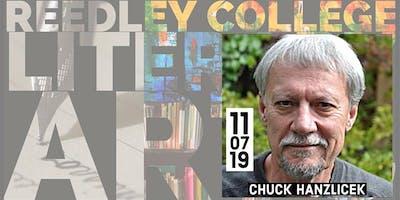 Reedley College Literary Arts:  Chuck Hanzlicek