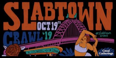 Slabtown Crawl tickets