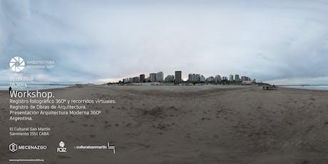 Arquitectura Moderna 360º Argentina. Workshop Registro fotográfico 360º y recorridos virtuales.  entradas