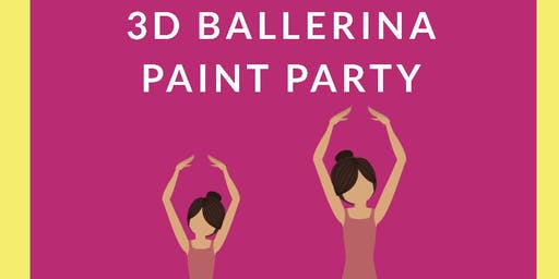 Mommy & Me 3D Ballerina Paint Day at Hobby Lobby