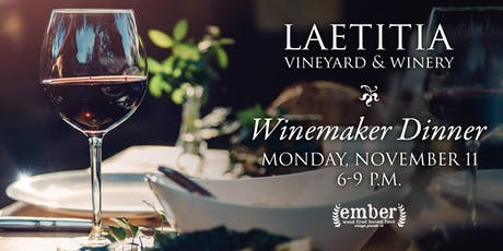 Laetitia Winemaker Dinner at Ember Restaurant tickets
