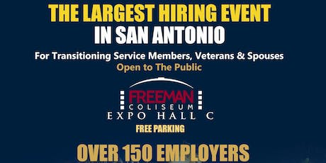 The Largest Hiring Event in San Antonio! Open to the Public! tickets