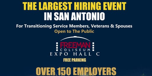 The Largest Hiring Event in San Antonio! Open to the Public!