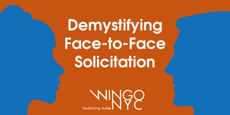 Demystifying Face-to-Face Solicitation Workshop tickets