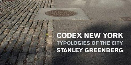 Codex New York: Typologies of the City with Photographer, Stanley Greenberg tickets