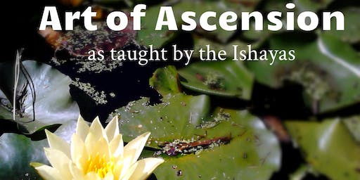 Weekend Workshop on Art of Ascension as taught by the Ishayas