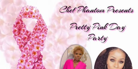 Chef Phantom Presents Pretty Pink Day Party tickets