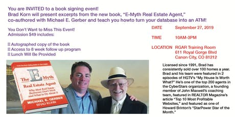 Turn Your Database Into an ATM with E-Myth Real Estate Agent Book Signing tickets