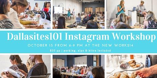 Dallasites101 Instagram Workshop