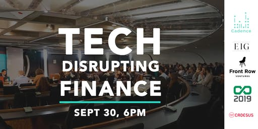 Tech Disrupting Finance