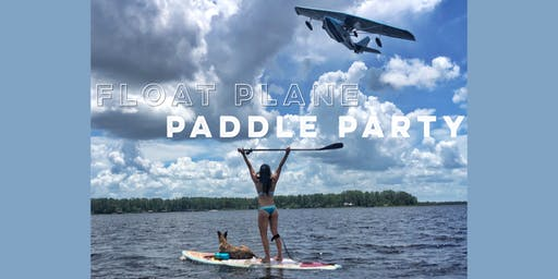 Float Plane Paddle Party