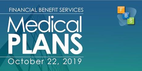 Region 4 Medical Plan Seminar by FBS tickets