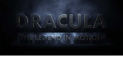 DRACULA: The Legend In Motion