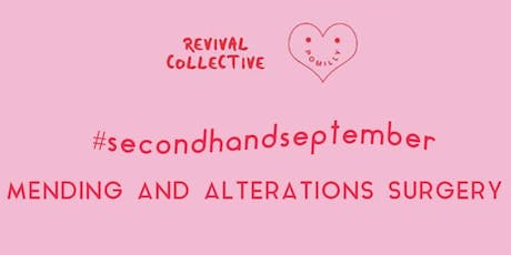 Secondhand September - Mending and Alterations Surgery  tickets