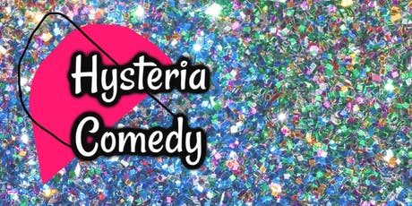 Hysteria Comedy Showcase October!  tickets