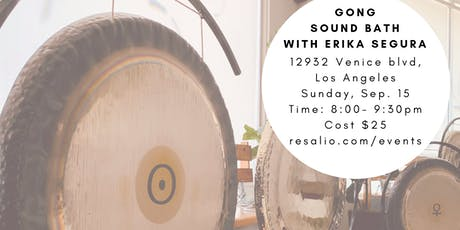 Gong Sound Bath * Recalibrate Your Body & Mind  tickets