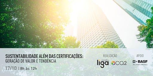 Sustentabilidade além das certificações