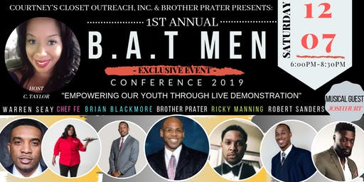 "B.A.T Men Conference 2019 ""Empowering Our Youth Through Live Demonstration"""
