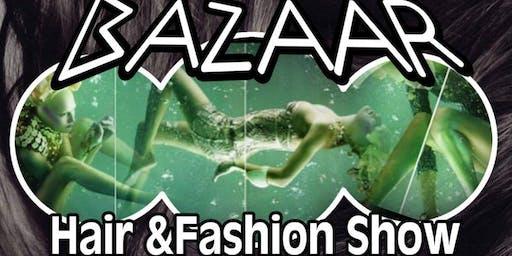 Bazaar Hair & Fashion Show