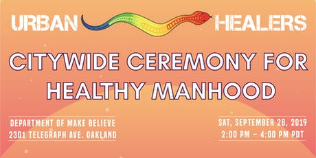 Citywide Ceremony for Healthy Manhood tickets