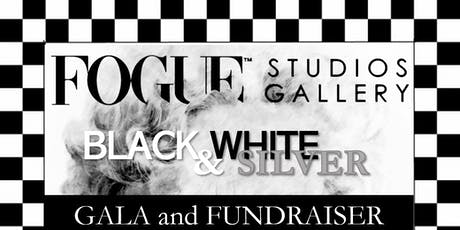 Fogue Studios & Gallery Black, White & Silver 1st Annual Gala & Fundraiser tickets