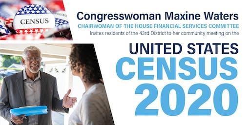 Congresswoman Maxine Waters' Census 2020 Community Meeting