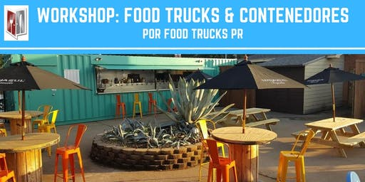 Workshop: Food Trucks & Contenedores