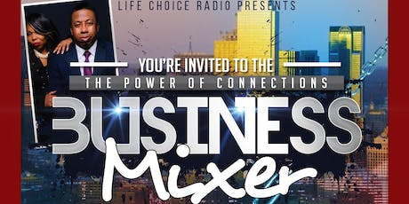Life Choice Radio Presents - The Power of Connections Meet - Who's Who 2019 tickets