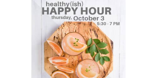 Healthy(ish) Happy Hour