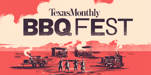 Texas Monthly BBQ Fest 2019 Weekend: November 2-3