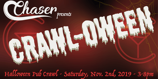 Chaser presents Crawl-oween 2019