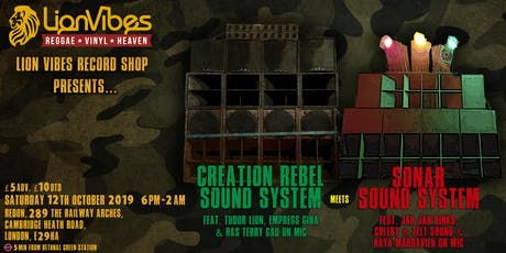 Creation Rebel Sound System meet Sonar Sound System -  Part 2 tickets