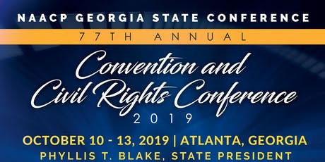 77th NAACP Georgia State Conference Convention & Civil Rights Conference tickets