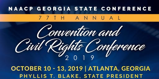 77th NAACP Georgia State Conference Convention & Civil Rights Conference