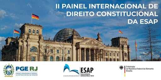 II PAINEL INTERNACIONAL DE DIREITO CONSTITUCIONAL DA ESAP
