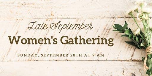Late September   Women's Gathering