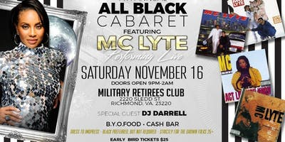MC LYTE performing  Live 7th Annual All Black Cabaret