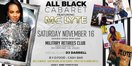 MC LYTE performing  Live 7th Annual All Black Cabaret tickets