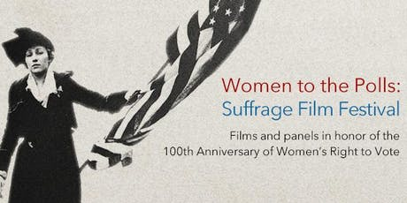 Women to the Polls: Suffrage Film Festival tickets