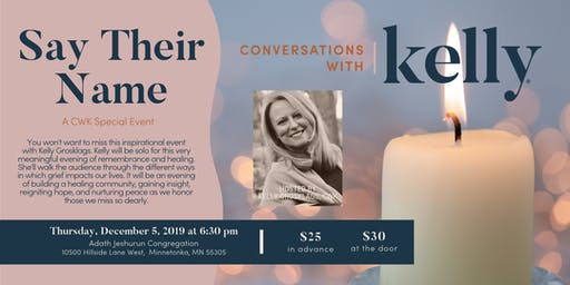 Say Their Name - A Conversations with Kelly Special Event