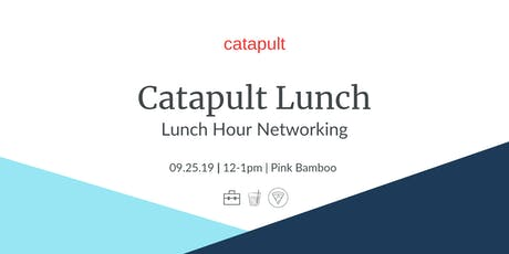 Catapult Lunch @ Pink Bamboo tickets